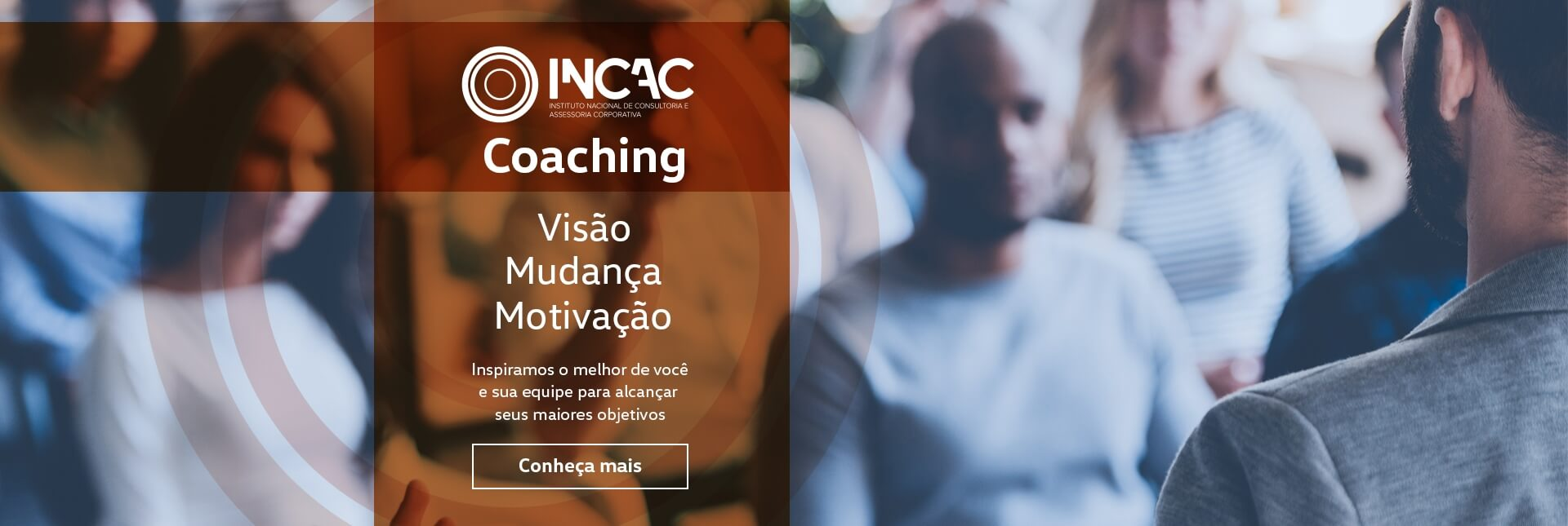 Coaching - INCAC  - Instituto Nacional de Consultoria e Acessoria Corporativa